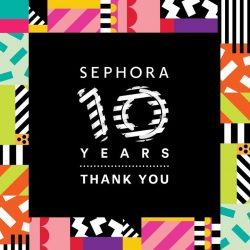 [SEPHORA Singapore] Thank YOU for celebrating 10 beautiful years with us!