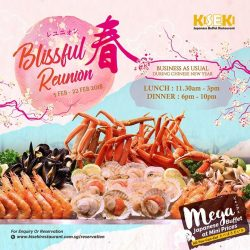 [Kiseki Japanese Buffet Restaurant] Looking for a place in town to dine-in over the Chinese New Year weekend?