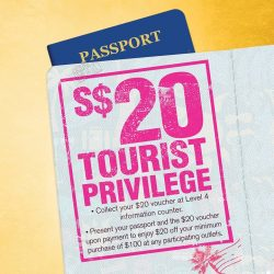 [Orchard Gateway] TOURIST PRIVILEGECollect $20 shopping vouchers at our information counter!
