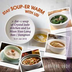 [Crystal Jade Steamboat Kitchen] Just in case the weather turns cool again, stay warm with our 1-for-1 soup promo!