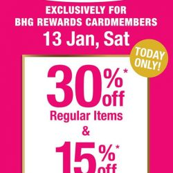 [BHG Singapore] Come on down to our BHG Rewards Cardmember Sale at all BHG Stores today!