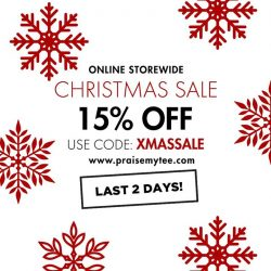 [Praise] Last 2 days of our Christmas promo in stores and online!