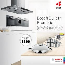 [Best Denki] Exclusively at Best Denki: Purchase selected Bosch Built in Appliances and receive gifts worth up to $399.