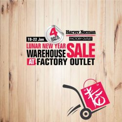 [Harvey Norman] The Lunar New Year Warehouse Sale starts this Friday at HarveyNormanSG Factory Outlet, located at 750B Viva Business Park!