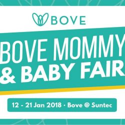 [Spring Maternity] Mark your calendars for the Bove Mommy & Baby Fair happening from 12 - 21 Jan 2018 at Bove @ Suntec.