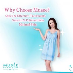 [Musee Platinum] Think 'Musee', think hassle-free hair removal treatments!