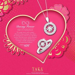 [Taka Jewellery Treasures] Not forgetting our beloved in this New Year, start shopping for their Valentine Day's gift now!