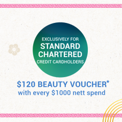 [Standard Chartered Bank] Stock up on your beauty essentials for the upcoming festive season!
