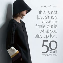 [Giordano Ladies] Members Exclusive: Come join us for our 50% pre-sale at the following outlets.