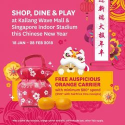 [Kallang Wave Mall] Spend and redeem your free auspicious orange carrier here at Kallang Wave Mall!
