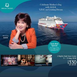 [WTS TRAVEL] Celebrate Mother's Day with 朱咪咪 'LIVE' on Genting Dream!