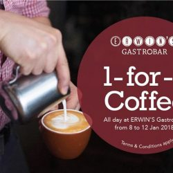 [Erwin's Gastrobar] To kickstart the New Year with a bang, ERWIN'S Gastrobar is offering a 1-for-1 Coffee promotion!