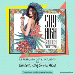 [CÉ LA VI] Our signature rooftop daytime party, Sky High Brunch is set to be back to shake things up!