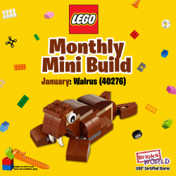 [Bricks World (LEGO Exclusive)] January Monthly Mini BuildTake home the cute and toothy 40276 Walrus for FREE after building it in our store.