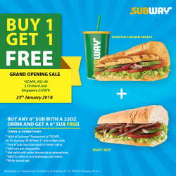 [Subway Singapore] This is not a drill – drop by SCAPE* today from 11am to 9pm to enjoy a buy one get one