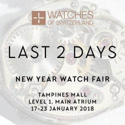[WATCHES OF SWITZERLAND] Make the most of our New Year Watch Fair.