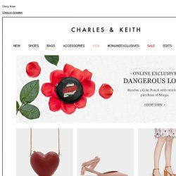 [Charles & Keith] DANGEROUS LOVE | ONLINE EXCLUSIVE GIFT