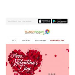 [Floweradvisor] Hi , It's Only 6 Days Away From Valentine's Day. Prepare Your Gift Now!