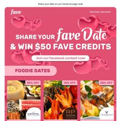 [Fave] Win $50 Fave Credits by sharing your Fave Date ❤
