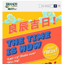 [Brand's] ⏰ COUNTDOWN STARTS NOW!!! ONE LAST SHAKE TO WIN BIG! 💥