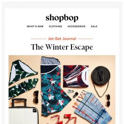 [Shopbop] What to pack for your winter escape