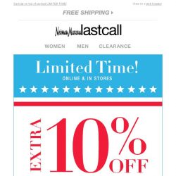 [Last Call] 10% off on top of extra 30%–75% off everything