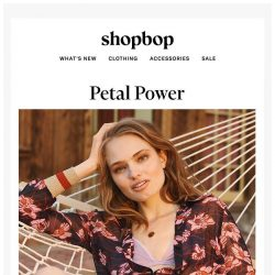 [Shopbop] Floral prints are taking over our closets