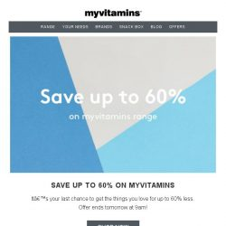 [MyVitamins] Last Chance | Save Up To 60%