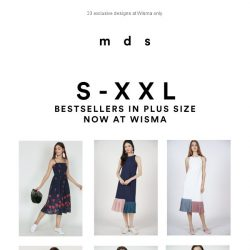 [MDS] Bestsellers in plus size, now at Wisma.