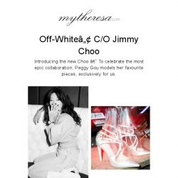 [mytheresa] Discover the most epic of collaborations: Off-White™ C/O Jimmy Choo