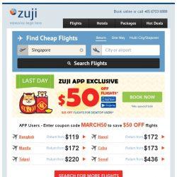 [Zuji] Last call for $50 flight coupon – ZUJI APP EXCLUSIVE