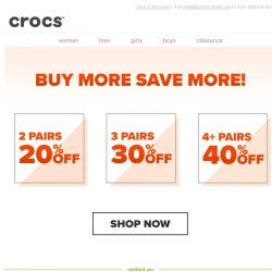 [Crocs Singapore] Enjoy savings up to 40% off! The more you shop, the more you save!