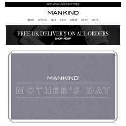 [Mankind] Mother's Day | Free Next Day Delivery + Free Gift