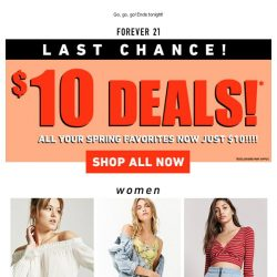 [FOREVER 21] FINAL HOURS! $10 STYLE STEALS ‼️