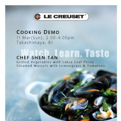 [LeCreuset] Le Creuset Cooking Demo with Chef Shen Tan @ Takashimaya, 11 Mar, 2.00pm