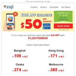 [Zuji] 【FLASH SALE】Just to let you know, you can get $50 off flights