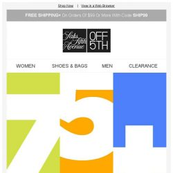 [Saks OFF 5th] The number to know: 75+ designers up to 75% OFF