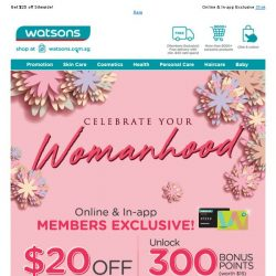 [Watsons] 🌻Celebrating Womenhood | GET $20 OFF SITEWIDE  💝