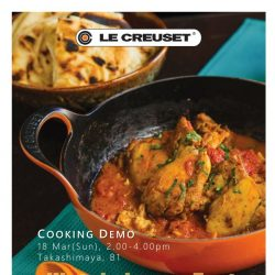 [LeCreuset] Le Creuset Cooking Demo with Chef Shen Tan @ Takashimaya, 18 Mar, 2.00pm