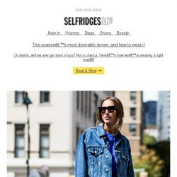 [Selfridges & Co] Denim has seriously never looked so good