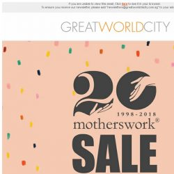 [Great World City]  Great World City: motherswork 20th Anniversary SALE!
