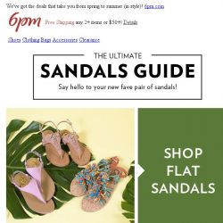 [6pm] Say hello to your new fave pair of sandals!
