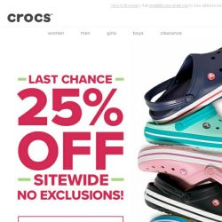 [Crocs Singapore] Are you going to wait until the last minute? 25% OFF EVERYTHING ends tonight!