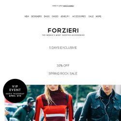 [Forzieri] VIP Spring Rock Sale // 30% off exclusive
