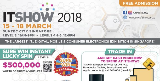The Largest Tech show in Singapore located in Suntec Singapore happening  from 15 to 18 March 2018 occupying up to three levels of great offers from  Tech ...