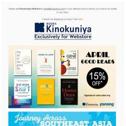 [Books Kinokuniya] Find your Good Reads, and Journey Across Southeast Asian this April with 15% Off, Exclusively on Kinokuniya Webstore Singapore!