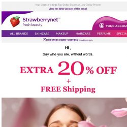 [StrawberryNet] The ONLY Email You Should Open Today: Extra 20% Off + Free Shipping