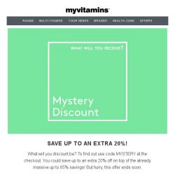 [MyVitamins] Mystery Discount   Get up to an extra 20% off!