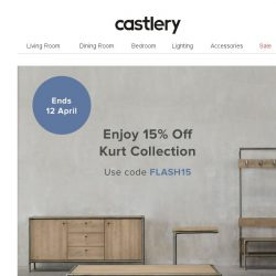 [Castlery] Like Kurt? Get it at 15% off now.