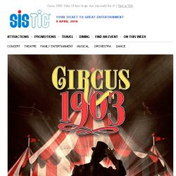 [SISTIC] Circus 1903: Only 10 days to go. Are you ready for it?